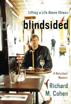 Image for Blindsided: Lifting a Life Above Illness A Reluctant Memoir