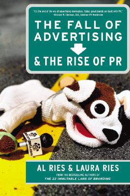 Image for The Fall of Advertising and the Rise of PR