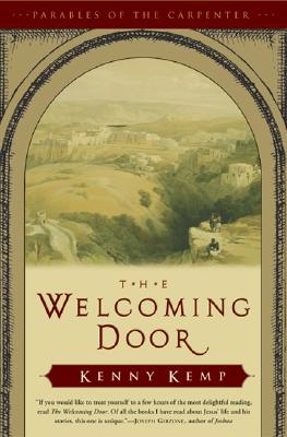Image for The Welcoming Door: Parables of the Carpenter