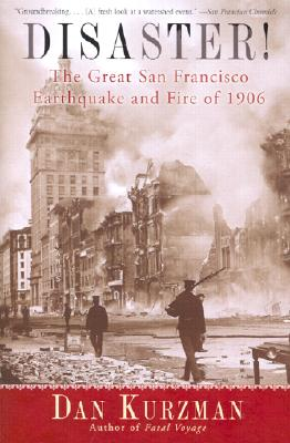 Image for Disaster! The Great San Francisco Earthquake and Fire of 1906