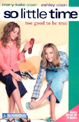 Image for So Little Time #3: Too Good to Be True (So Little Time)