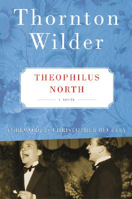 Image for Theophilus North: A Novel