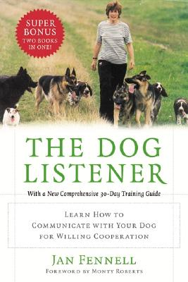 Image for Dog Listener : Learn How to Communicate With Your Dog for Willing Cooperation