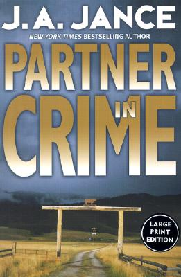 Partner in Crime (Large Print Edition), Jance, J.A.