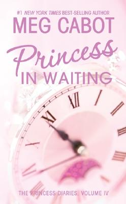 "Image for ""The Princess Diaries, Volume IV: Princess in Waiting"""