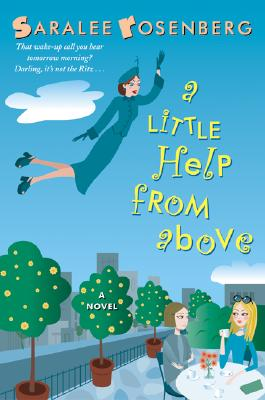 A Little Help from Above, SARALEE ROSENBERG