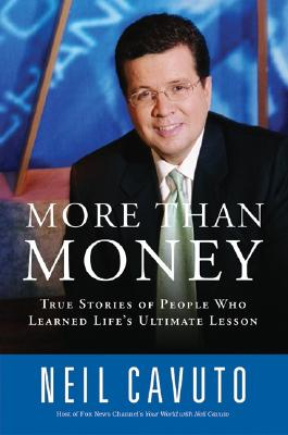 Image for More Than Money: True Stories of People Who Learned Life's Ultimate Lesson