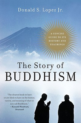 Image for The Story of Buddhism: A Concise Guide to Its History & Teachings