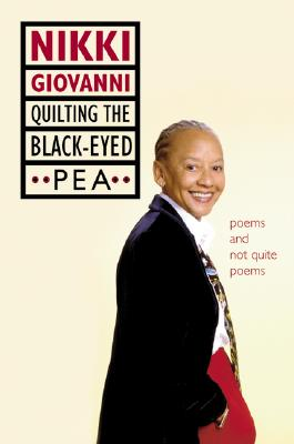 Image for Quilting the Black-Eyed Pea: Poems and Not Quite Poems