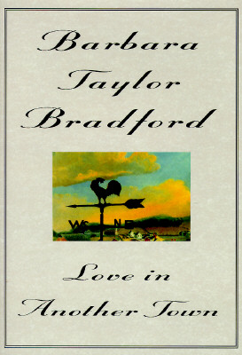 Love in Another Town, Bradford, Barbara Taylor