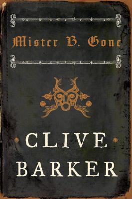 Image for Mister B. Gone