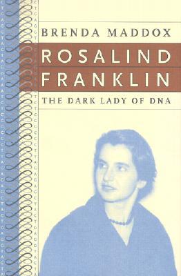 Image for Rosalind Franklin: The Dark Lady of DNA