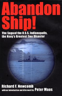 Image for Abandon Ship! The Saga of the U. S. S. Indianapolis, the Navy's Greatest Sea Disaster