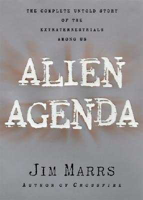 Image for Alien Agenda: Investigating the Extraterrestrial Presence Among Us