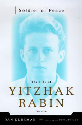 Image for Soldier of Peace: The Life of Yitzhak Rabin