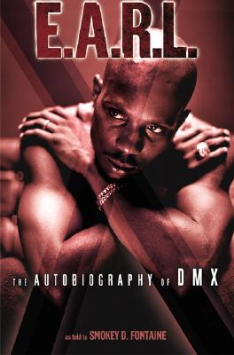 Image for E.A.R.L.: The Autobiography of DMX