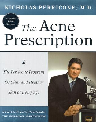 Image for ACNE PRESCRIPTION THE PERRICONE PROGRAM FOR CLEAR AND HEALTHY SKIN AT EVERY AGE