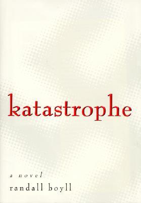 Image for Katastrophe : A Novel