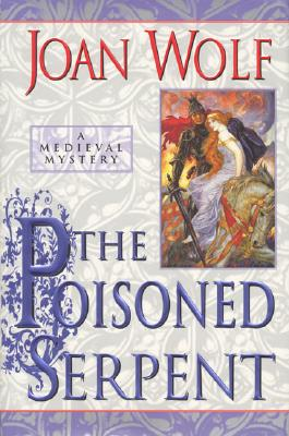 Image for POISONED SERPENT, THE A MEDIEVAL MYSTERY