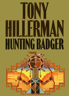 Hunting Badger, Tony Hillerman