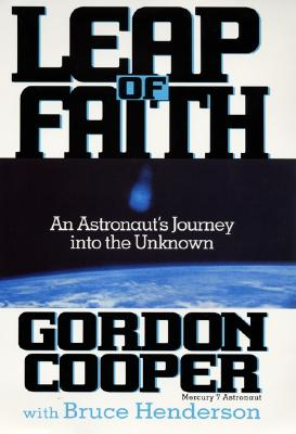 Image for Leap of Faith: An Astronaut's Journey into the Unknown