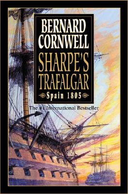 Image for Sharpe's Trafalgar: Richard Sharpe & the Battle of Trafalgar, October 21, 1805 (Richard Sharpe's Adventure Series #4)