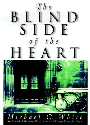 Image for The Blind Side of the Heart : A Novel