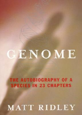 Image for Genome: The Autobiography of a Species in 23 Chapters