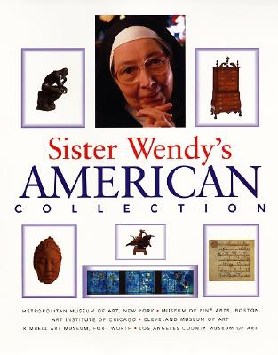 Sister Wendy's American Collection, Beckett, Wendy; Toby Eady, Associates