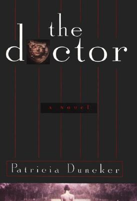 The Doctor, Patricia Duncker