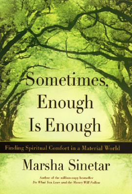Image for Sometimes Enough Is Enough : Spiritual Comfort in a Material World
