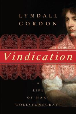 Image for VINDICATION LIFE OF MARY WOLLSTONECRAFT