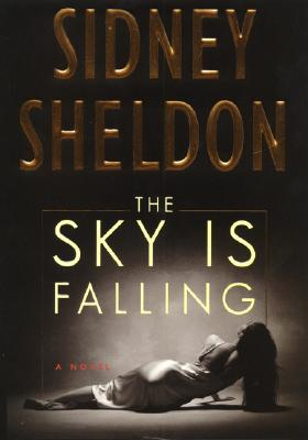 Image for The Sky Is Falling: A Novel
