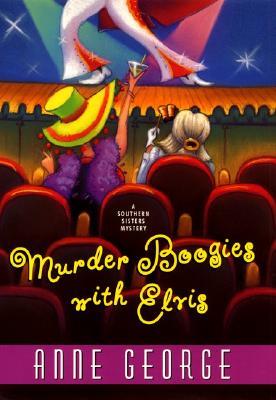 Murder Boogies with Elvis, Anne George