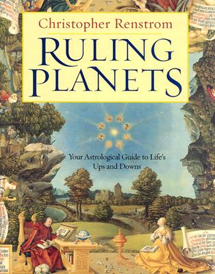 Image for RULING PLANETS YOUR ASTROLOGICAL GUIDE TO LIFE'S UPS AND DOWNS