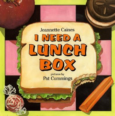 Image for I Need a Lunch Box