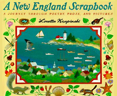 Image for A New England Scrapbook: A Journey Through Poems, Prose, and Pictures