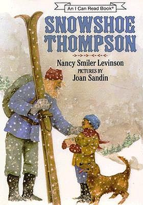 Image for SNOWSHOE THOMPSON I CAN READ BOOK