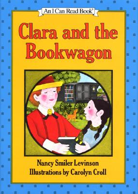 Image for Clara and the Bookwagon (I Can Read!)