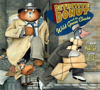 Image for Detective Donut and the Wild Goose Chase