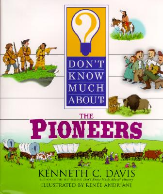 Image for Don't Know Much About the Pioneers