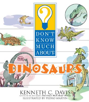 Image for Don't Know Much About Dinosaurs