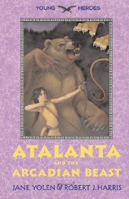 Image for Atalanta and the Arcadian Beast (Young Heroes)