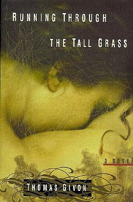 Image for RUNNING THROUGH THE TALL GRASS