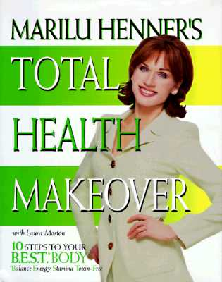 Image for Marilu Henner's Total Health Makeover: Ten Steps to Your BEST Body