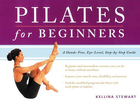 Pilates for Beginners, Kellina Stewart
