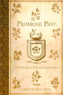 Image for Primrose Past: The 1848 Journal of Young Lady Primrose
