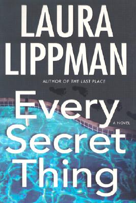 Image for Every Secret Thing: A Novel