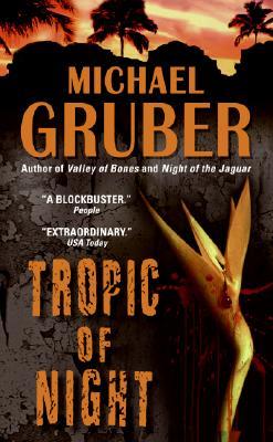 Tropic of Night, Gruber, Michael