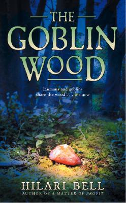 Goblin Wood, The, Bell, Hilari